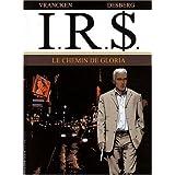 I.R.$, Tome 11 : Le chemin de Gloriapar Bernard Vrancken