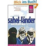 Reise Know-How Sahel-Länder Westafrikas (Mauretanien, Mali, Niger, Burkina Faso, Senegal, Gambia): Reiseführer...