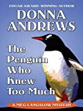 The Penguin Who Knew Too Much (Thorndike Mystery)