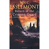 Return of the Crimson Guard: A Novel of the Malazan Empire (Malazan Empire Novels (Unnumbered)) ~ Ian C. Esslemont