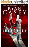 Infection Z (Infection Z Zombie Apocalypse Series Book 1)
