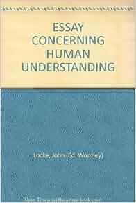 The essay concerning human understanding
