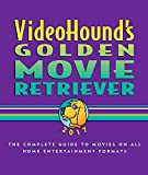 img - for VideoHound's Golden Movie Retriever 2017: The Complete Guide to Movies on Vhs,dvd, and Hi-def Formats book / textbook / text book
