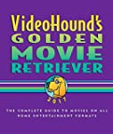 Videohound's Golden Movie Retriever:...