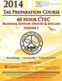 img - for 2014 Tax Preparation Course: 60 Hour CTEC Bilingual Edition Volume 1 book / textbook / text book