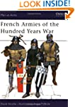 French Armies of the Hundred Years Wa...
