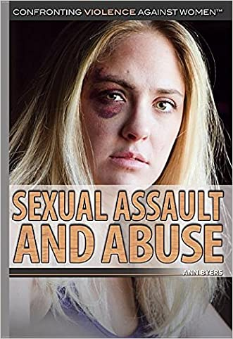 Sexual Assault and Abuse (Confronting Violence Against Women)