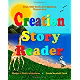 Creation Story Reader: Big Letter Books for Children ~ Marjorie Neufeld Schinke