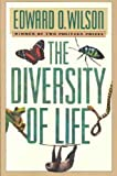The Diversity of Life (Questions of Science) (0674212983) by Edward O. Wilson