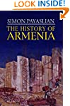 The History of Armenia (Palgrave Esse...