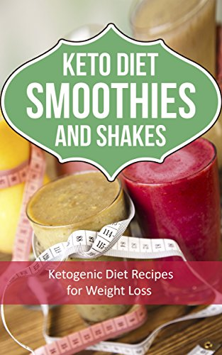 Populare KETO Diet Smoothies: Ketogenic Diet Recipes for Losing Weight by Marsha Jones