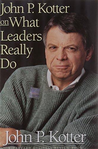 John P. Kotter on What Leaders Really Do (Harvard...