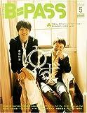 BACKSTAGE PASS (バックステージ・パス) 2008年 05月号 [雑誌]