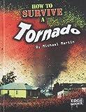 How to Survive a Tornado (Prepare to Survive)
