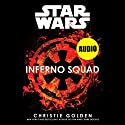 Inferno Squad Audiobook by Christie Golden Narrated by To Be Announced