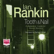 Tooth and Nail: Inspector Rebus, Book 3 | [Ian Rankin]