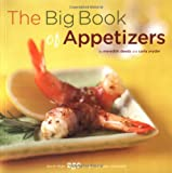 The Big Book of Appetizers: More Than 250 Recipes for Any Occasion (Big Book Series) Meredith Deeds