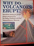 Why Do Volcanoes Erupt? (0670833851) by Whitfield, Philip