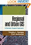Regional and Urban GIS: A Decision Su...