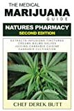 img - for The Medical Marijuana Guide. NATURES PHARMACY: Second Edition book / textbook / text book