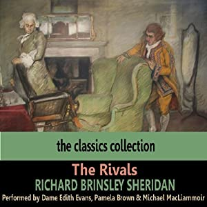 The Rivals | [Richard Brinsley Sheridan]