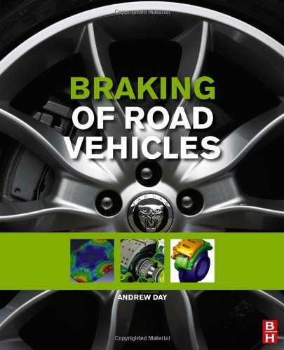 Braking of Road Vehicles by Andrew J. Day (2014-03-20)