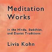 Meditation Works in the Daoist, Buddhist and Hindu Traditions | [Livia Kohn]