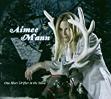 One More Drifter in the Snow Aimee Mann