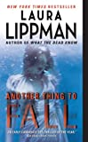 Another Thing to Fall (Tess Monaghan) (0061128880) by Lippman, Laura