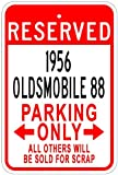 1956 56 OLDSMOBILE 88 Aluminum Parking Sign - 10 x 14 Inches