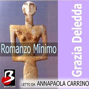 Romanzo Minimo | [Grazia Deledda]