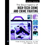 The Encyclopedia of High-Tech Crime and Crime-Fighting: From Airport Security to the Zyx Computer Virus price comparison at Flipkart, Amazon, Crossword, Uread, Bookadda, Landmark, Homeshop18
