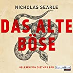 Das alte Böse | Nicholas Searle
