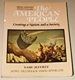 The American People: Creating a Nation and a Society : From 1865 (0065002636) by Nash, Gary B.