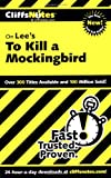 On Lees To Kill a Mockingbird (Cliffs Notes)