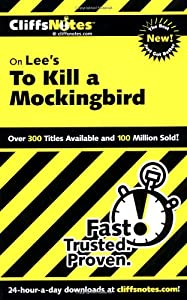 to kill a mockingbird cliff notes essay In to kill a mockingbird, children live in an inventive world where mysteries  abound but little exists to actually cause them harm scout and jem spend much  of.