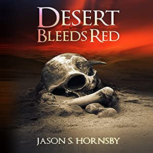 Desert Bleeds Red Audiobook