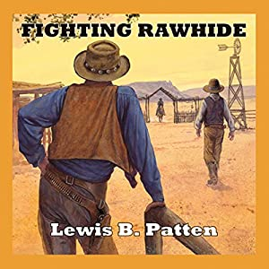 Fighting Rawhide Audiobook