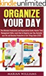 Organize Your Day: The Ultimate Produ...
