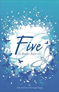(FREE on 1/28) Five by Caroline Greyling - http://eBooksHabit.com