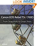 Canon EOS Rebel T5i / 700D: From Snap...