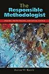 Responsible Methodologist: Inquiry, T...