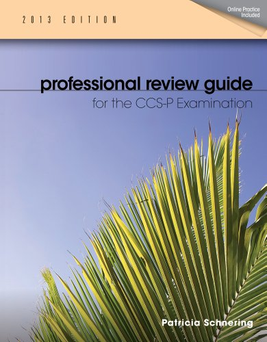 Professional Review Guide For Ccs-P Exam, 2013 Edition (Professional Review Guide For The Ccs-P Examination)