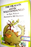 The Dragon and the Wild Fandango (0201087332) by Patty Wolcott