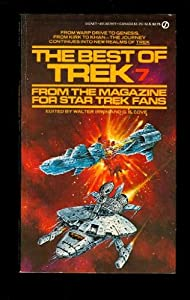 The Best of Trek #7 (Star Trek) by Walter Irwin and G. B. Love