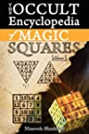 Occult Encyclopedia of Magic Squares:...