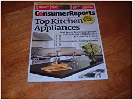 Consumer Reports August 2009 Top Kitchen Appliances Books