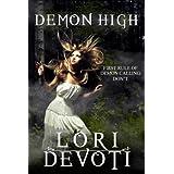 Demon High (Demon Calling Series Book 1) ~ Lori Devoti