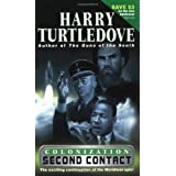Second Contact (Colonization, Book 1) ~ Harry Turtledove