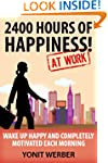 2400 HOURS OF HAPPINESS AT WORK - wak...